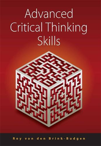 Advanced Critical Thinking Skills (Paperback)
