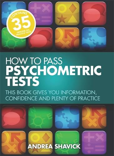How To Pass Psychometric Tests 3rd Edition: This Book Gives You Information, Confidence and Plenty of Practice (Paperback)