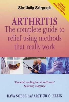 Arthritis - What Really Works: New edition - Daily Telegraph (Paperback)