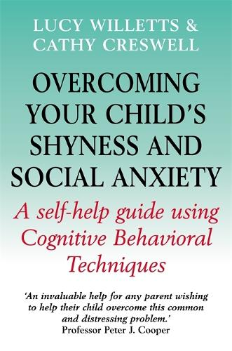 Overcoming Your Child's Shyness and Social Anxiety - Overcoming Books (Paperback)