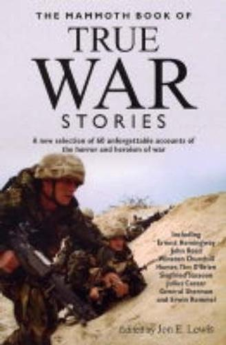 The Mammoth Book of True War Stories - Mammoth Books (Paperback)