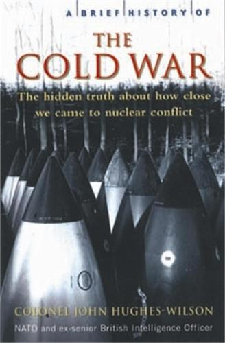A Brief History of the Cold War - Brief Histories (Paperback)