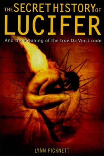 The Secret History of Lucifer (New Edition) (Paperback)