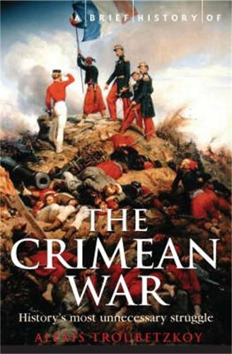 A Brief History of the Crimean War - Brief Histories (Paperback)