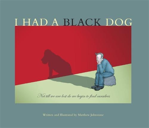 I Had a Black Dog (Paperback)