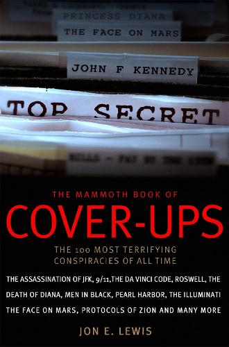 The Mammoth Book of Cover-Ups - Mammoth Books (Paperback)