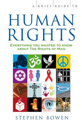 A Brief Guide to Human Rights - Brief Histories (Paperback)