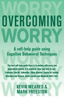 Overcoming Worry and Generalised Anxiety Disorder - Overcoming Books (Paperback)