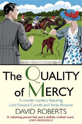 The Quality of Mercy - Lord Edward Corinth & Verity Browne (Paperback)