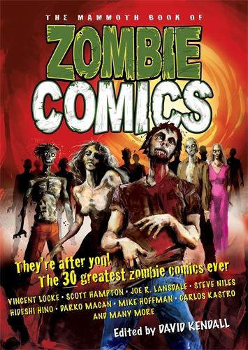 The Mammoth Book of Zombie Comics - Mammoth Books (Paperback)