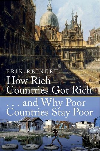 How Rich Countries Got Rich and Why Poor Countries Stay Poor (Paperback)