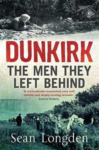 Dunkirk: The Men They Left Behind (Paperback)