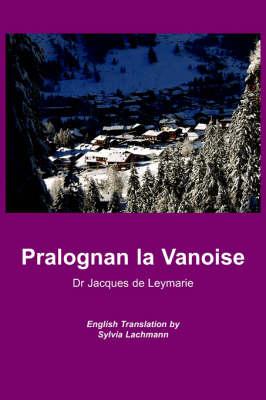 Pralognan La Vanoise (Paperback)