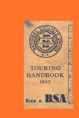 National Cyclists' Union Touring Handbook 1937 (Paperback)