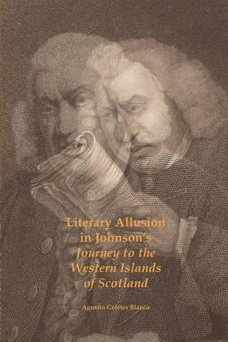 Literary Allusion in Johnson's Journey to the Western Islands of Scotland (Paperback)