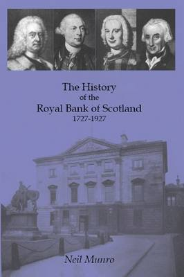 History of the Royal Bank of Scotland 1727-1927 (Paperback)
