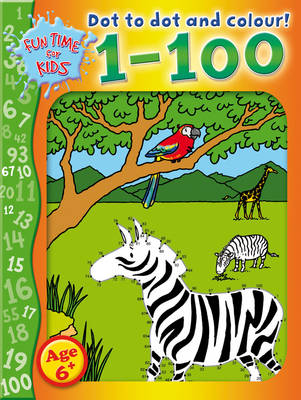 Dot to Dot and Colour: 1-100 (Paperback)