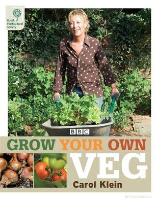 RHS Grow Your Own: Veg (Hardback)