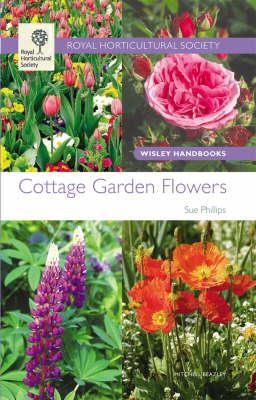 Cottage Garden Flowers - Wisley Handbooks (Paperback)