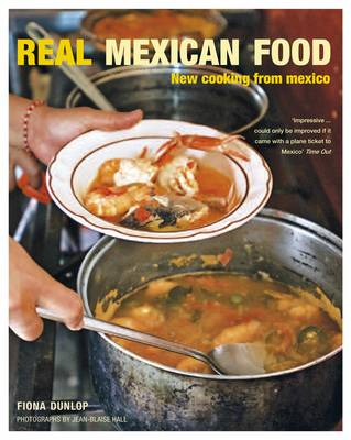 Real Mexican Food (Paperback)