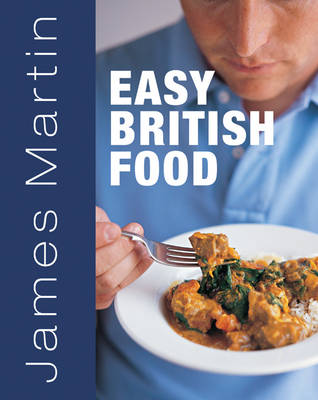 Easy british food by james martin jean cazals waterstones easy british food paperback forumfinder Images