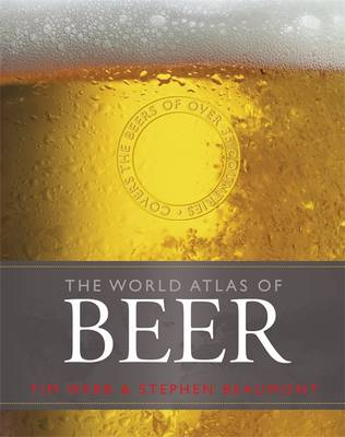 World Atlas of Beer - World Atlas of (Hardback)