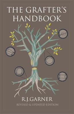 The Grafter's Handbook: Revised & updated edition (Hardback)