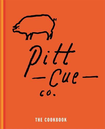 Pitt Cue Co. - The Cookbook (Hardback)