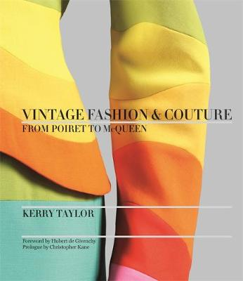 Vintage Fashion & Couture: From Poiret to McQueen (Hardback)