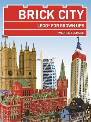 Brick City: LEGO (R) for Grown Ups (Paperback)