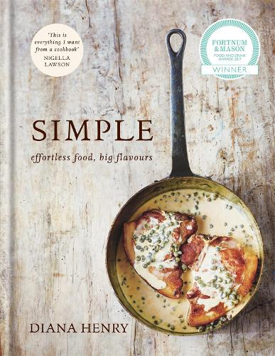 SIMPLE: effortless food, big flavours (Hardback)