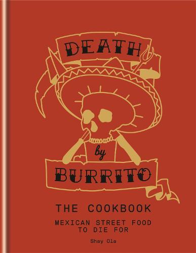 Death by Burrito (Hardback)