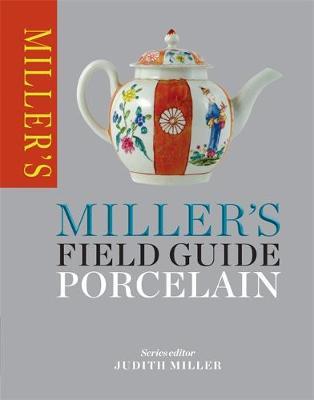 Miller's Field Guide: Porcelain - Miller's Field Guides (Paperback)