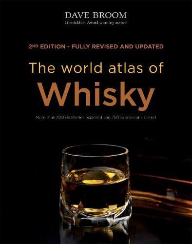 The World Atlas of Whisky - World Atlas Of (Hardback)