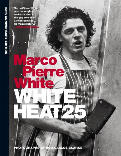 White Heat 25: 25th anniversary edition (Hardback)