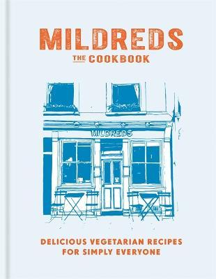 Mildreds: The Vegetarian Cookbook (Hardback)