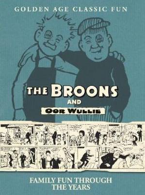 Broons/Oor Wullie: v.15: Family Fun Through the Years (Hardback)