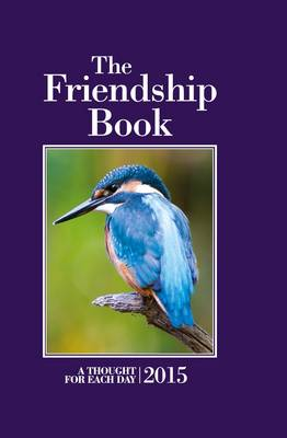 The Friendship Book 2015: A Thought for Each Day (Hardback)