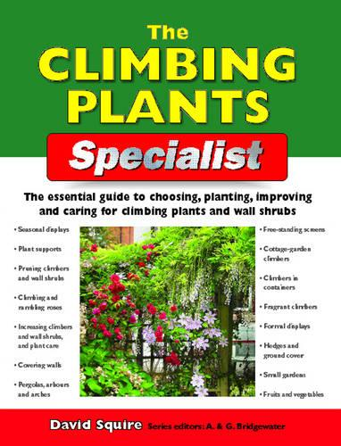 The Climbing Plants Specialist - Specialist Series (Paperback)