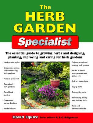 The Herb Garden Specialist - Specialist Series (Paperback)