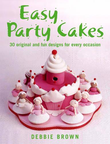 Easy Party Cakes (Hardback)