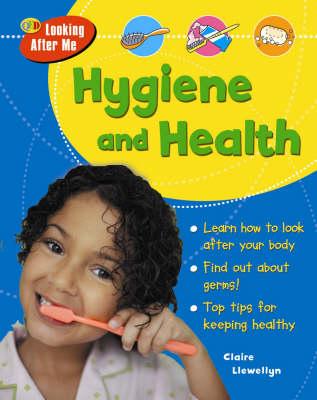 Hygiene - QED Looking After Me (Hardback)