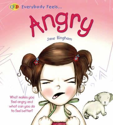 Angry - QED Everybody Feels (Hardback)