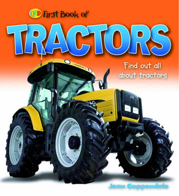 Tractors and Farm Vehicles - Mighty Machine (Paperback)