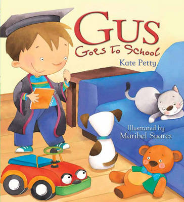 Storytime: Gus Goes to School (Paperback)