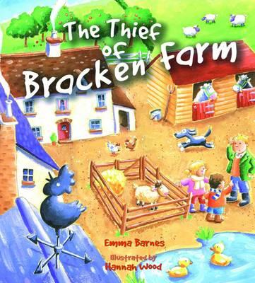 The Thief of Bracken Farm - Storytime (Paperback)