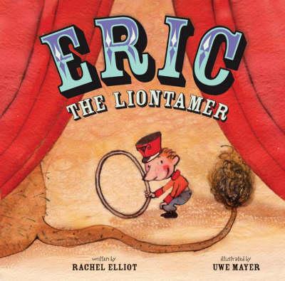 Eric the Liontamer (Paperback)