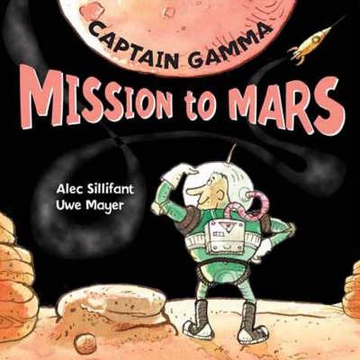 Captain Gamma Mission to Mars (Hardback)