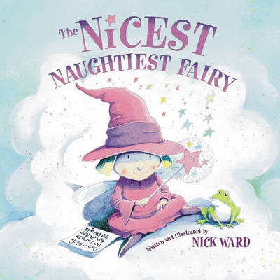 The Nicest Naughtiest Fairy (Paperback)