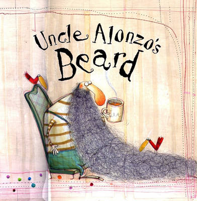 Uncle Alonzo's Beard (Paperback)